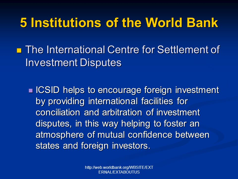 5 Institutions of the World Bank