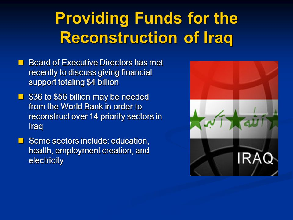 Providing Funds for the Reconstruction of Iraq