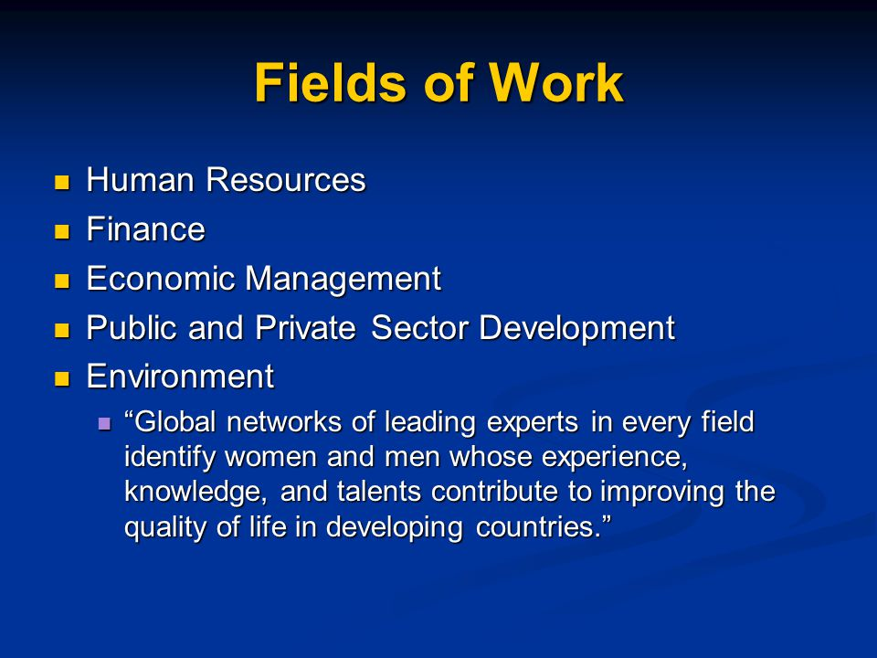 Fields of Work Human Resources Finance Economic Management