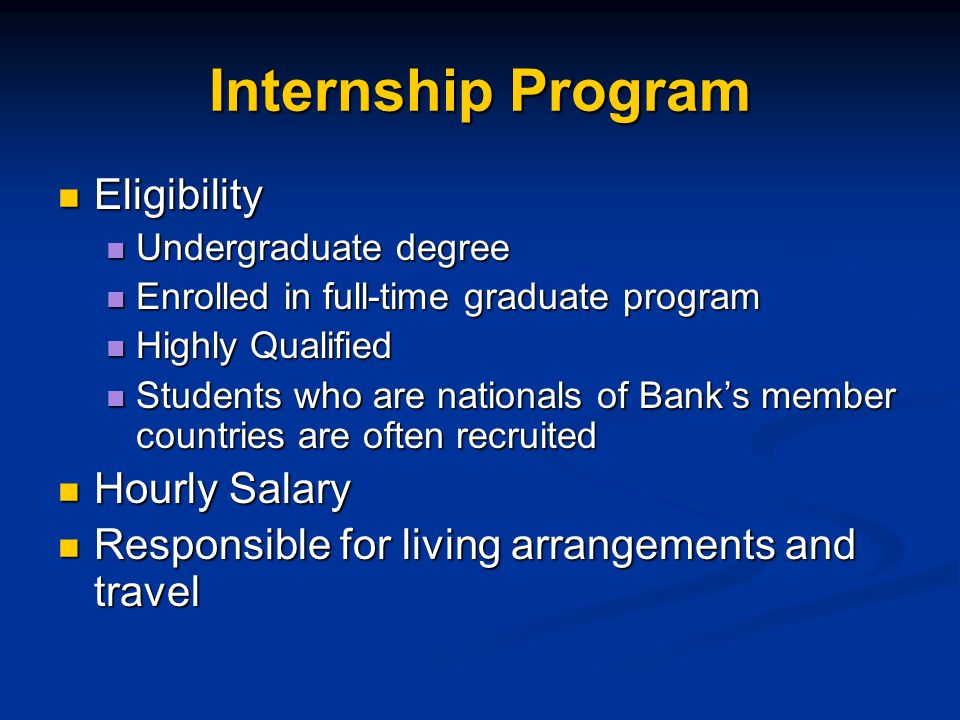 Internship Program Eligibility Hourly Salary