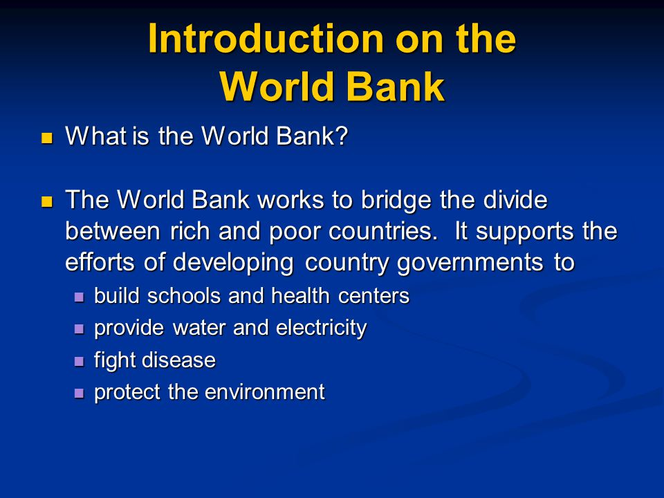Introduction on the World Bank