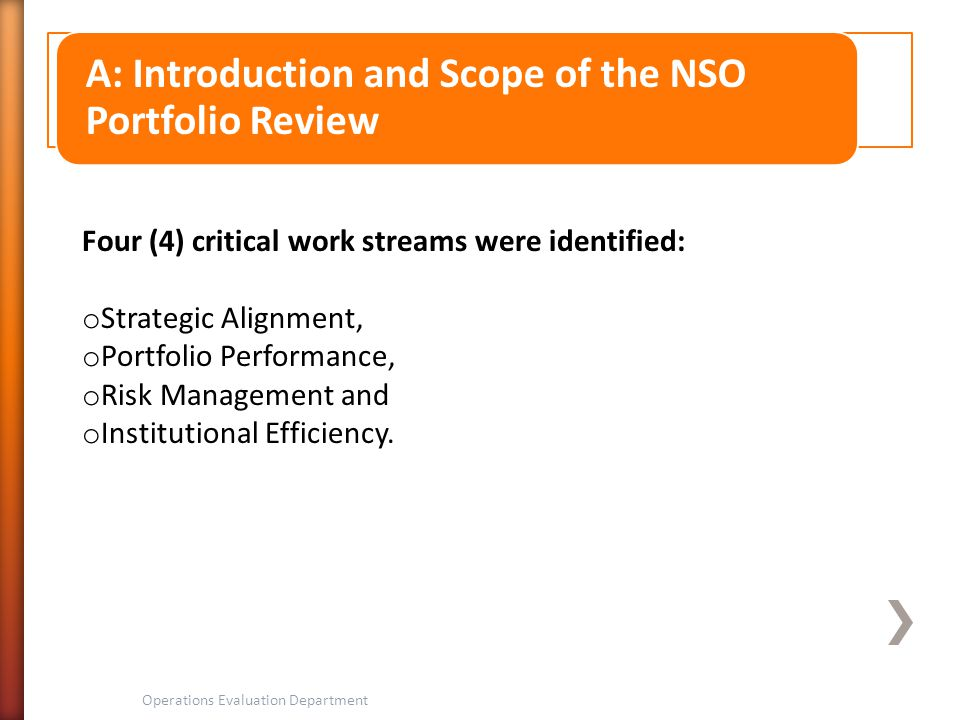 A: Introduction and Scope of the NSO Portfolio Review
