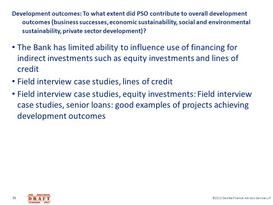 Field interview case studies, lines of credit
