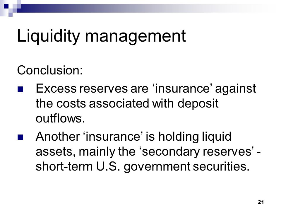 Liquidity management Conclusion: