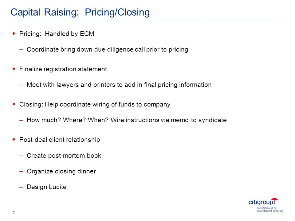Capital Raising: Pricing/Closing