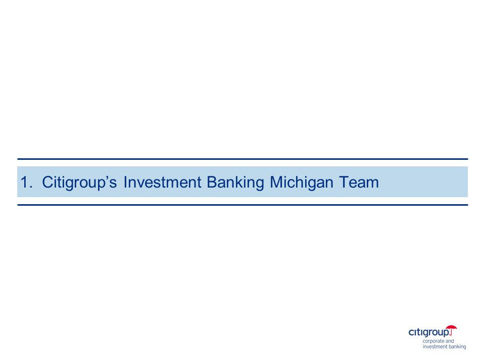 1. Citigroup's Investment Banking Michigan Team