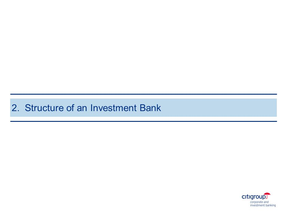 2. Structure of an Investment Bank
