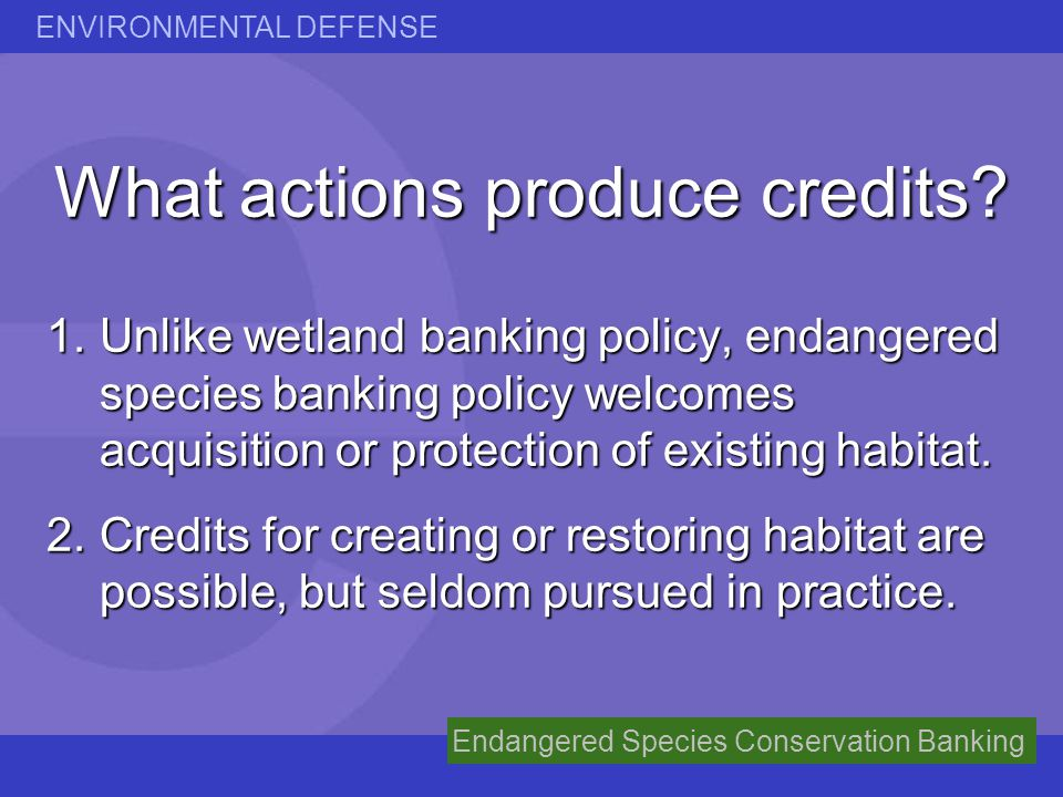 What actions produce credits
