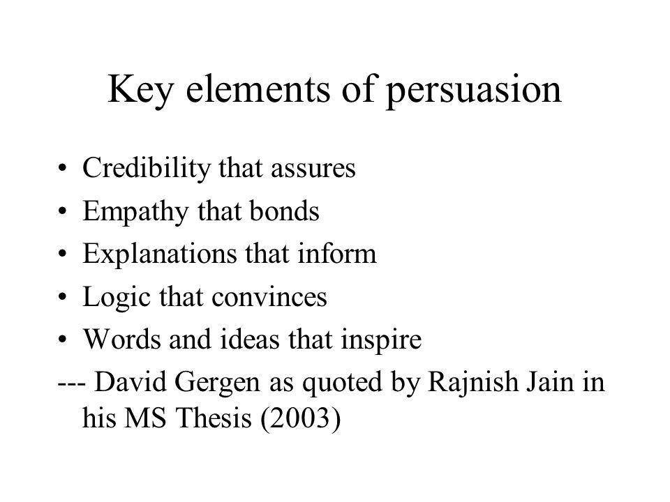 Key elements of persuasion