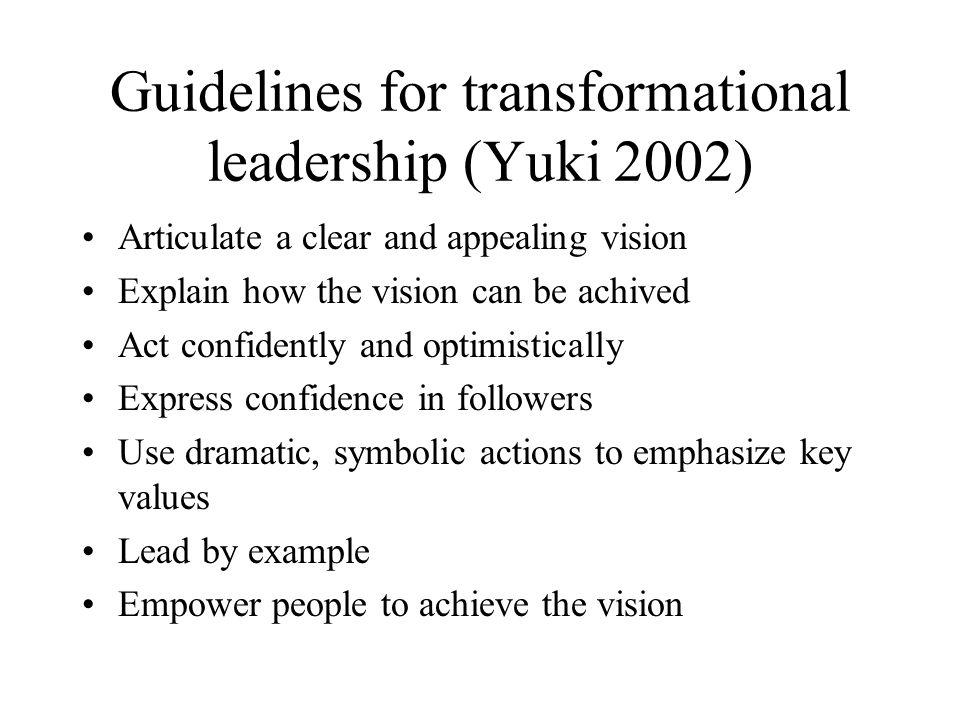 Guidelines for transformational leadership (Yuki 2002)