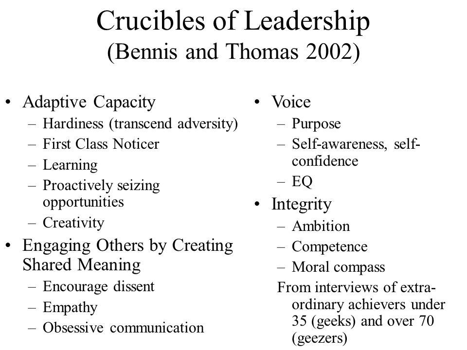 Crucibles of Leadership (Bennis and Thomas 2002)