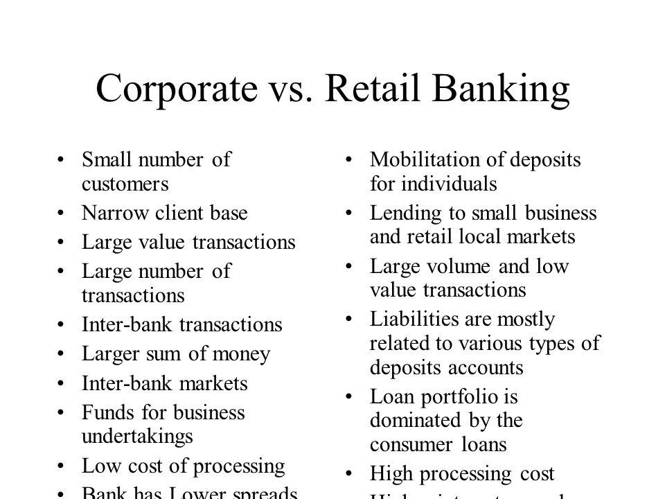Corporate vs. Retail Banking
