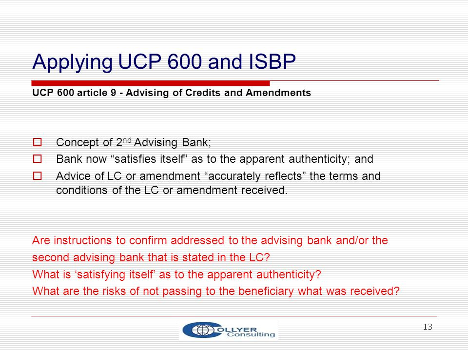 Applying UCP 600 and ISBP Concept of 2nd Advising Bank;