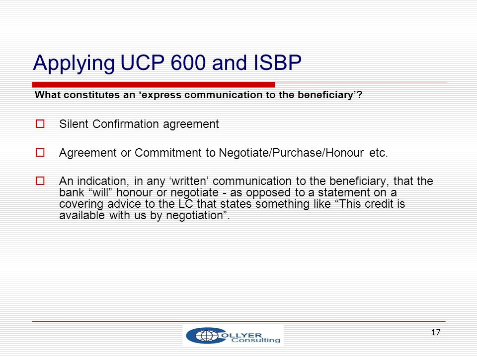 Applying UCP 600 and ISBP Silent Confirmation agreement