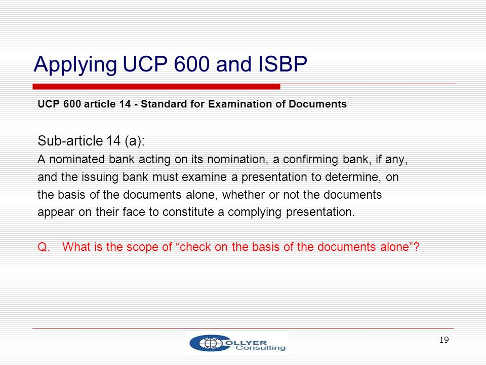 Applying UCP 600 and ISBP Sub-article 14 (a):