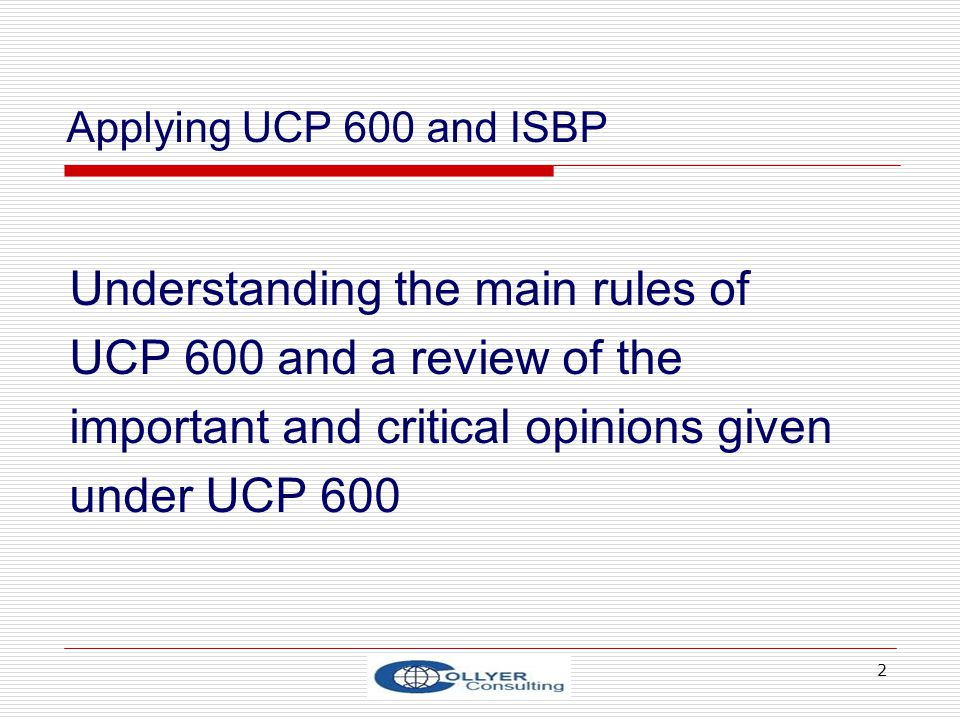 Understanding the main rules of UCP 600 and a review of the