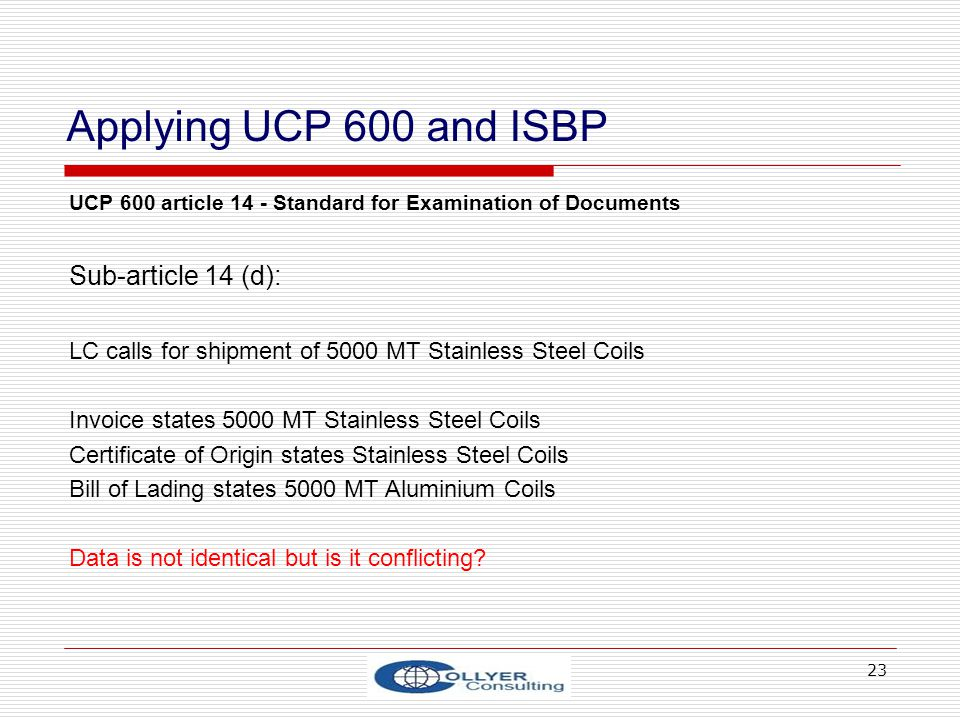 Applying UCP 600 and ISBP Sub-article 14 (d):