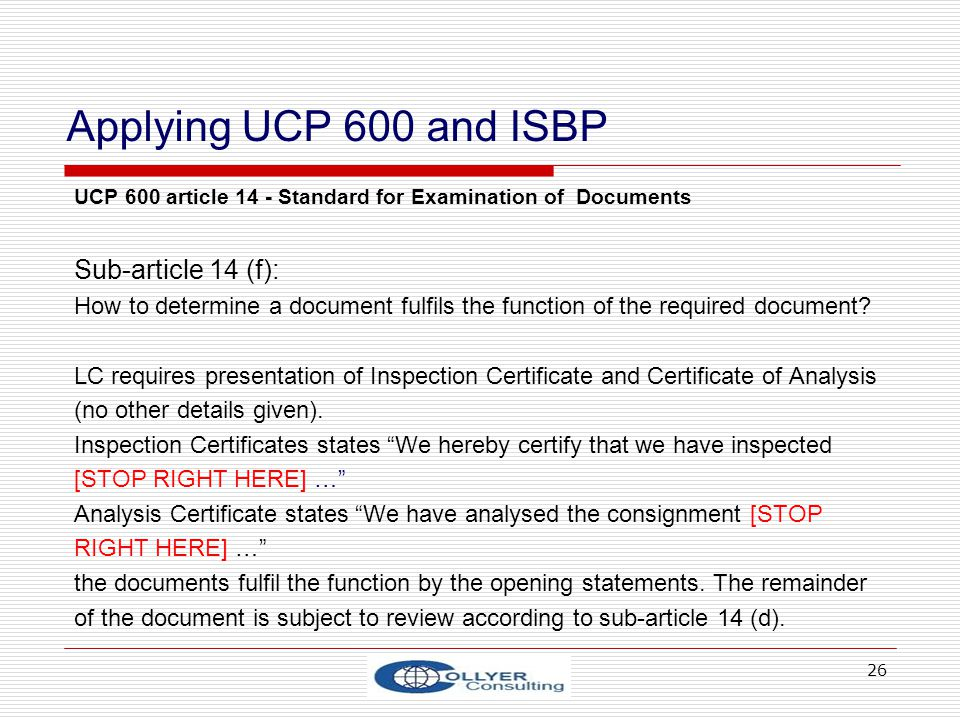 Applying UCP 600 and ISBP Sub-article 14 (f):