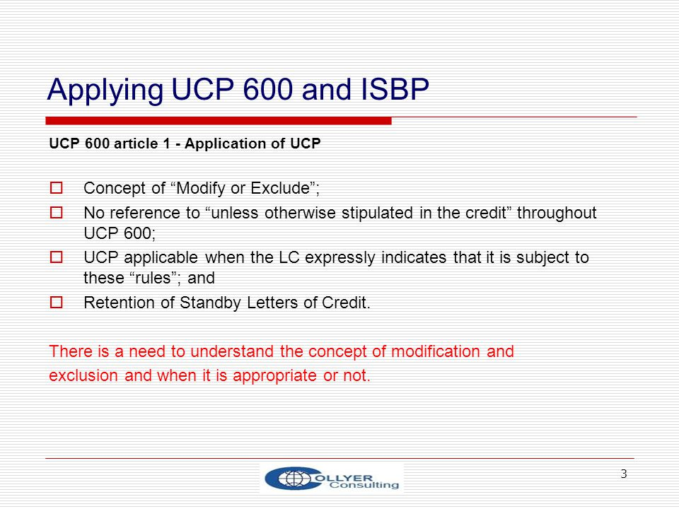 Applying UCP 600 and ISBP Concept of Modify or Exclude ;