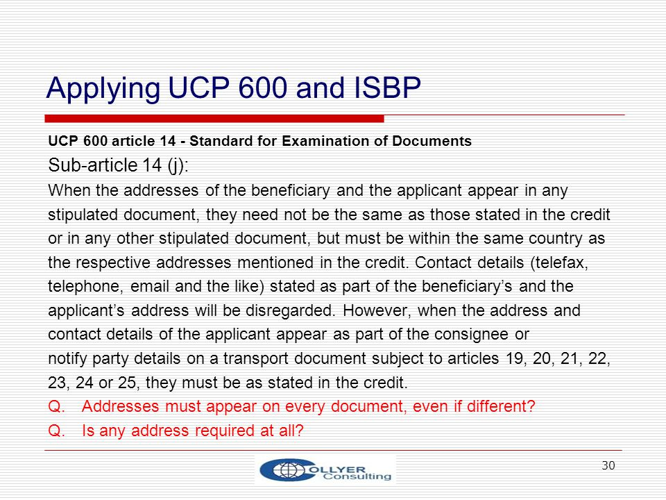 Applying UCP 600 and ISBP Sub-article 14 (j):