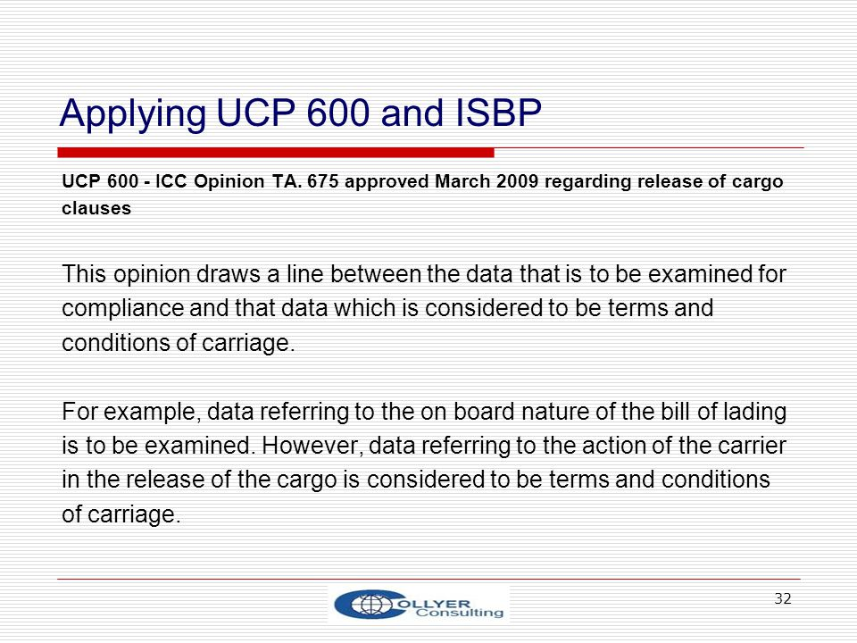 Applying UCP 600 and ISBP UCP 600 - ICC Opinion TA. 675 approved March 2009 regarding release of cargo.