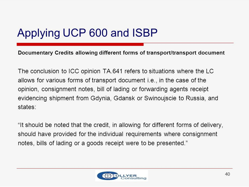 Applying UCP 600 and ISBP Documentary Credits allowing different forms of transport/transport document.