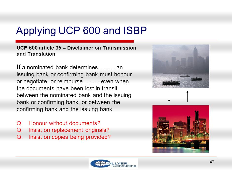 Applying UCP 600 and ISBP If a nominated bank determines …….. an