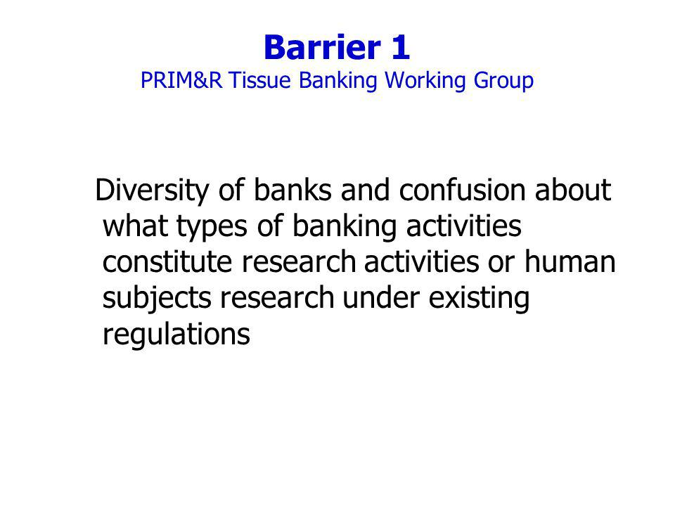 Barrier 1 PRIM&R Tissue Banking Working Group
