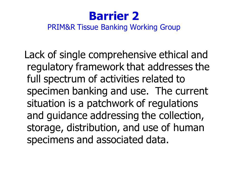 Barrier 2 PRIM&R Tissue Banking Working Group