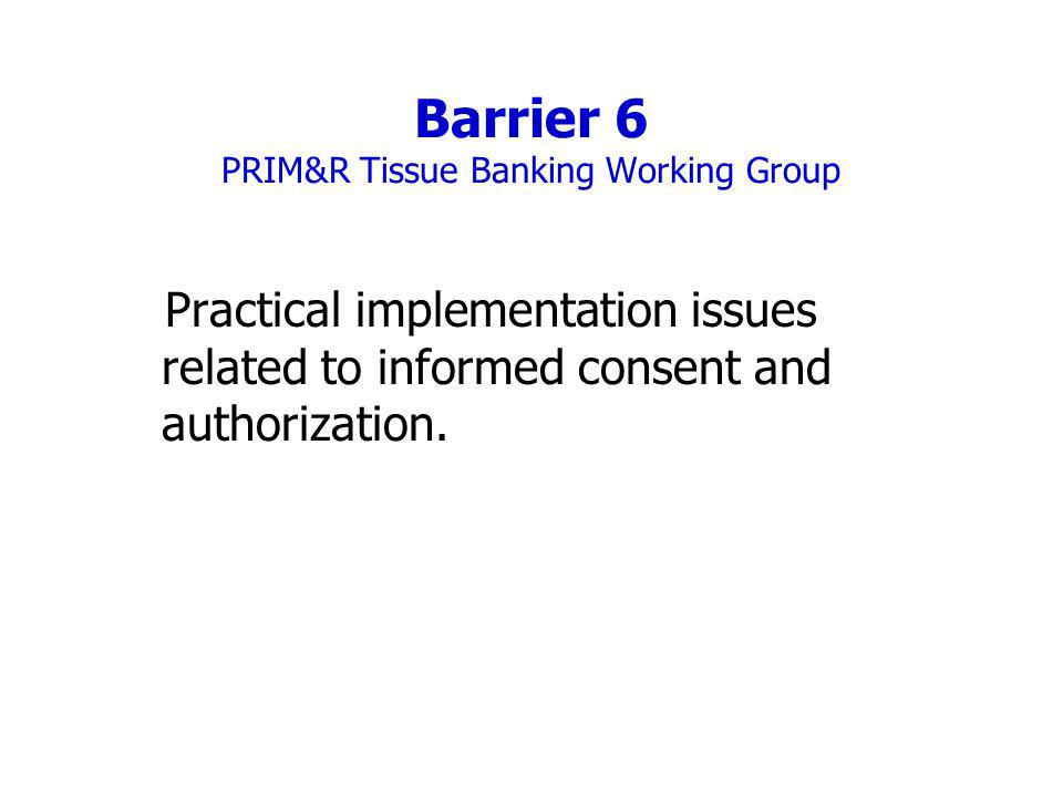 Barrier 6 PRIM&R Tissue Banking Working Group