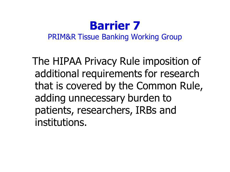 Barrier 7 PRIM&R Tissue Banking Working Group