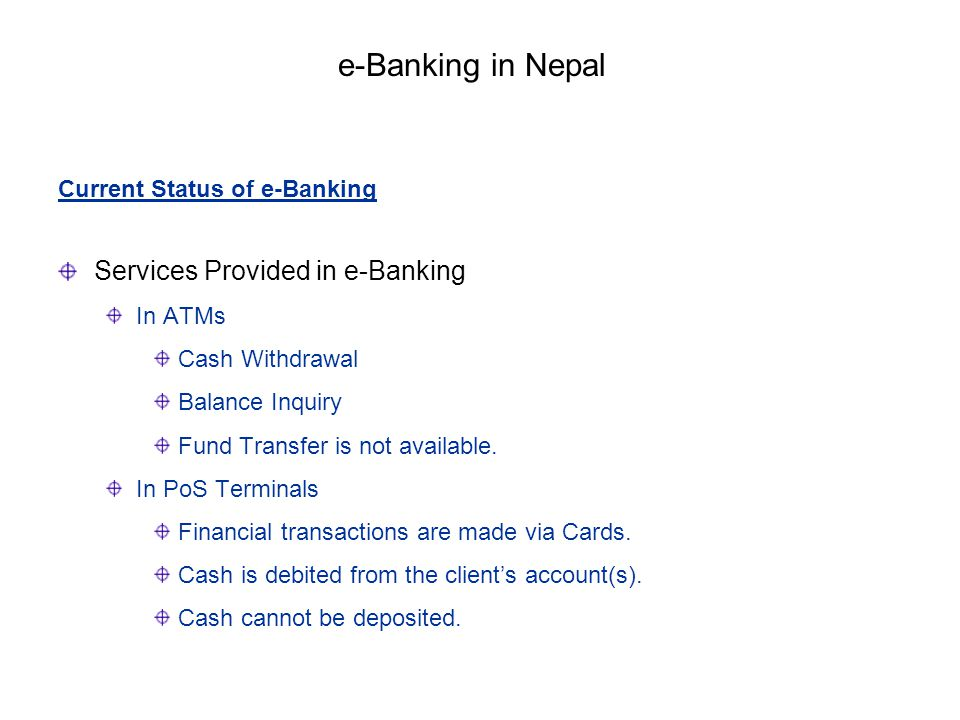 e-Banking in Nepal Services Provided in e-Banking