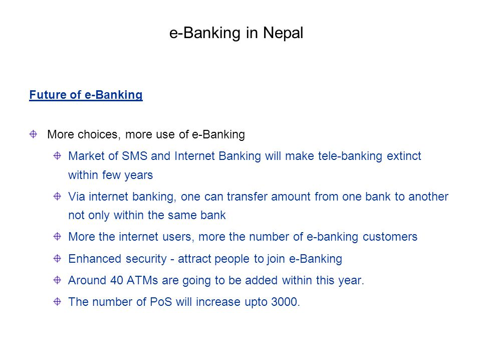 e-Banking in Nepal Future of e-Banking