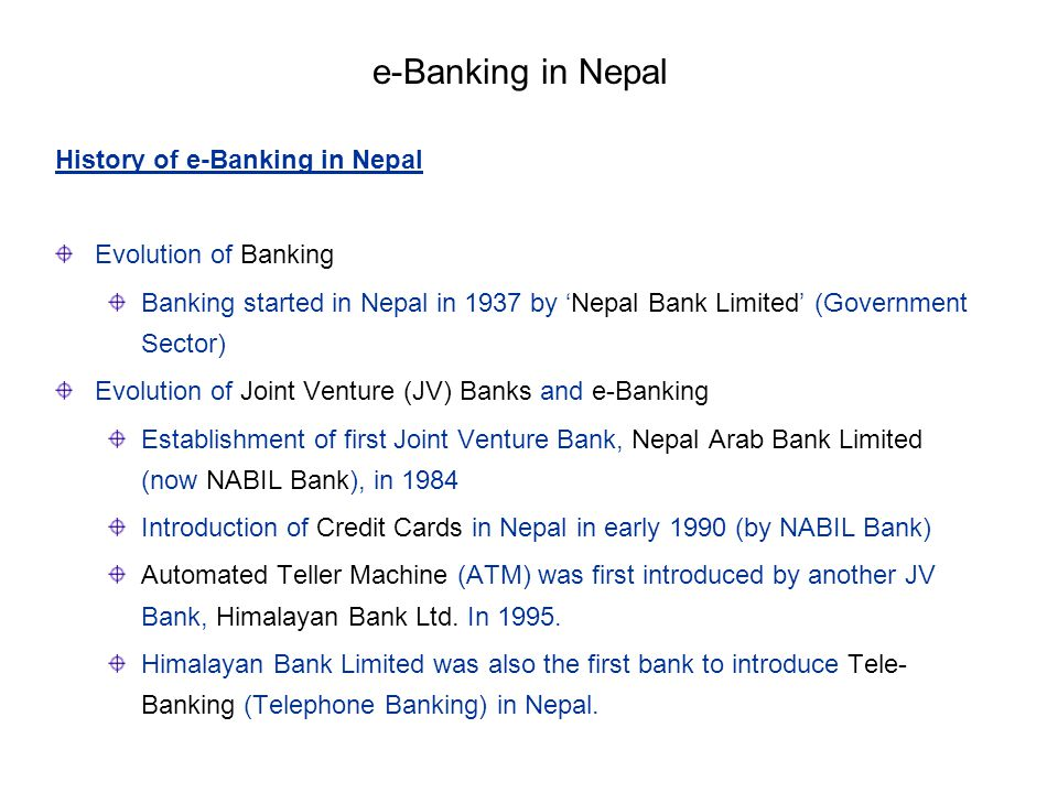 e-Banking in Nepal History of e-Banking in Nepal Evolution of Banking