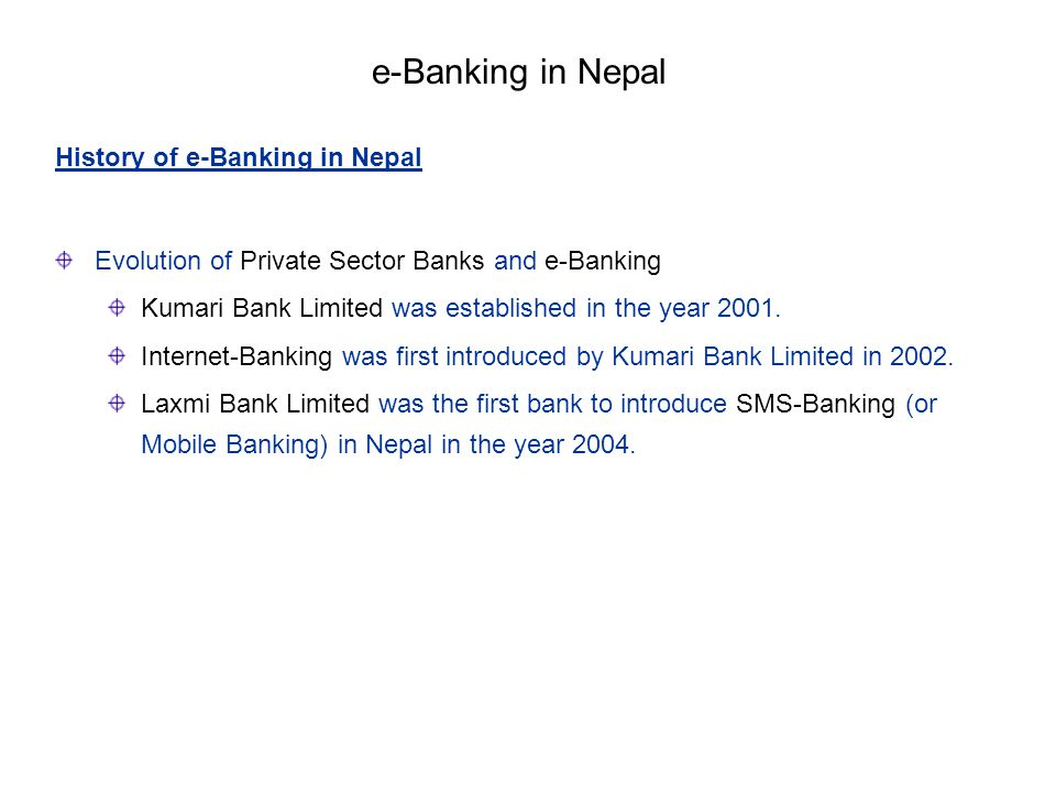 e-Banking in Nepal History of e-Banking in Nepal
