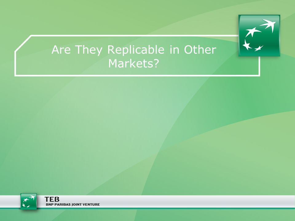 Are They Replicable in Other Markets