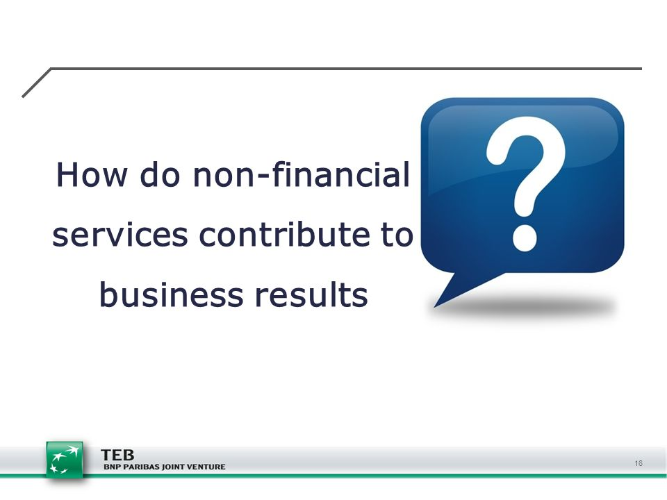 How do non-financial services contribute to business results