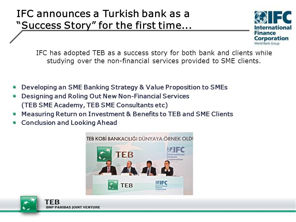 IFC announces a Turkish bank as a Success Story for the first time...