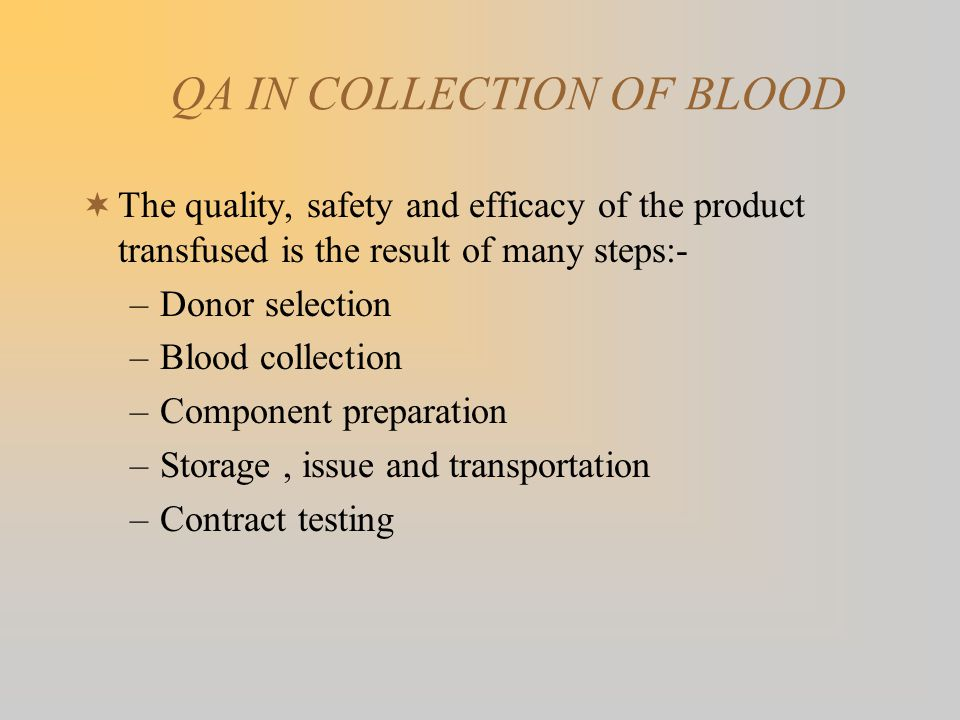 QA IN COLLECTION OF BLOOD