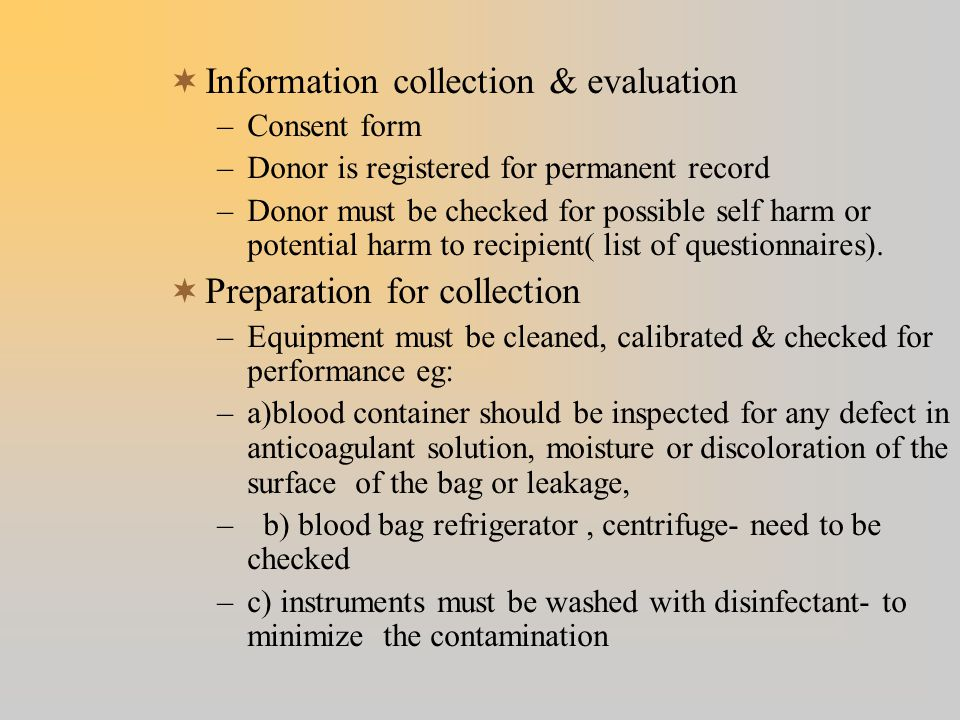 Information collection & evaluation