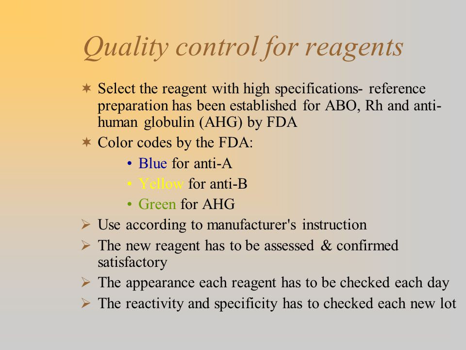 Quality control for reagents