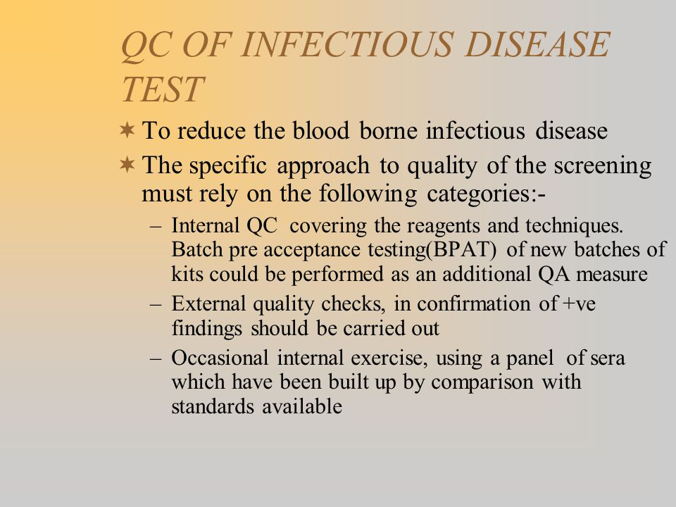 QC OF INFECTIOUS DISEASE TEST
