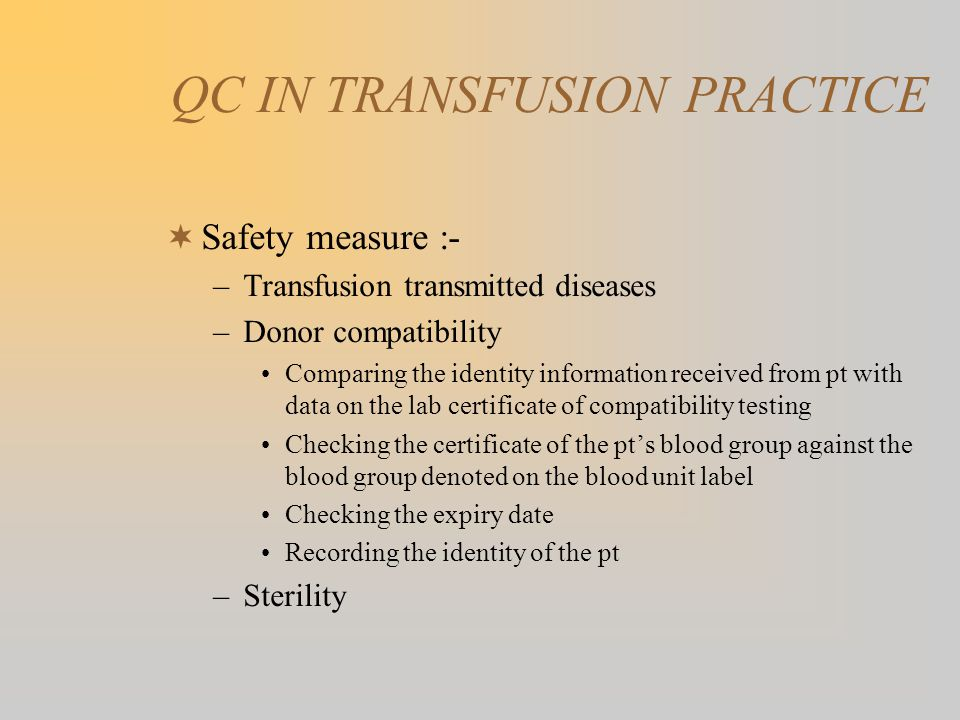 QC IN TRANSFUSION PRACTICE
