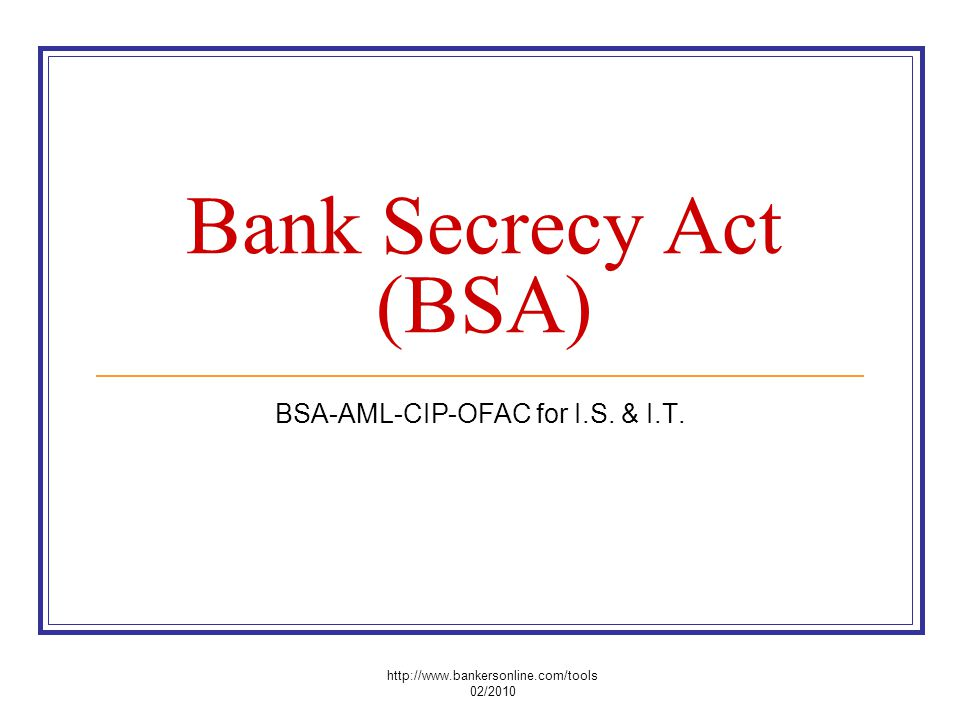 BSA-AML-CIP-OFAC for I.S. & I.T.