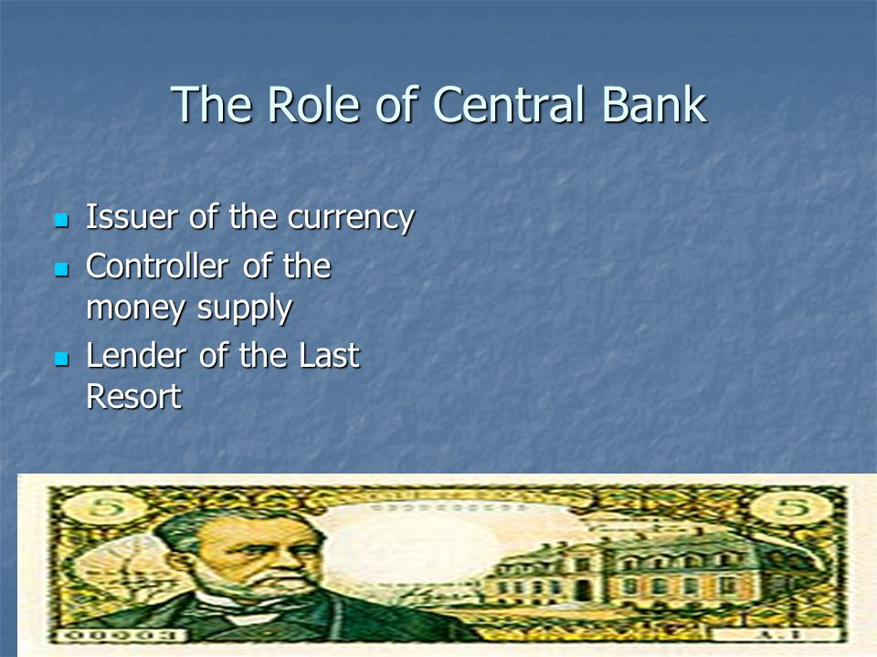 The Role of Central Bank