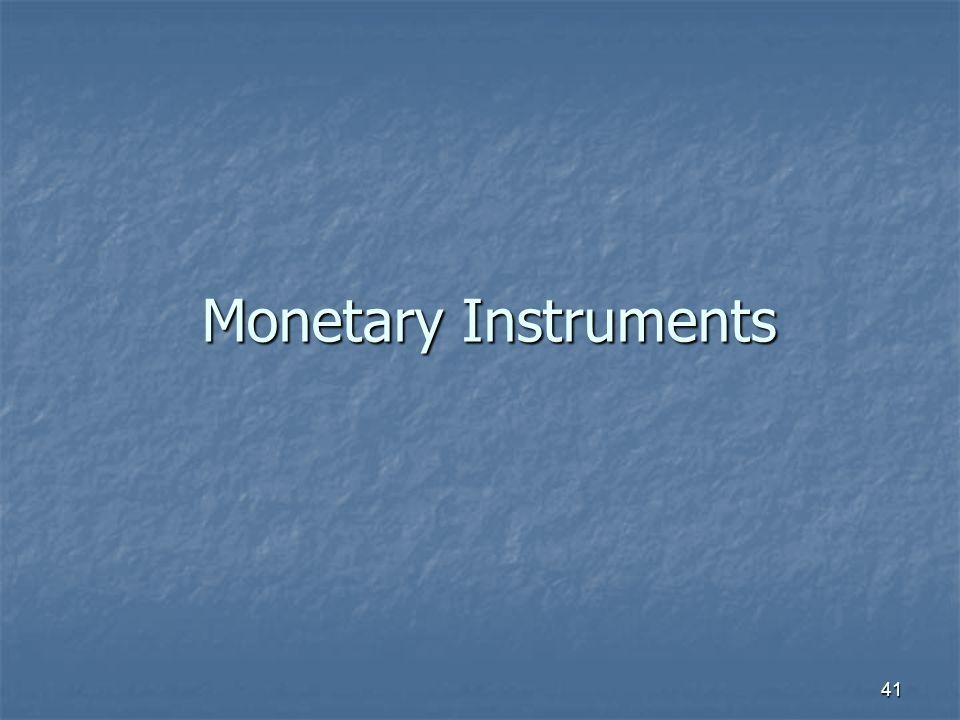Monetary Instruments