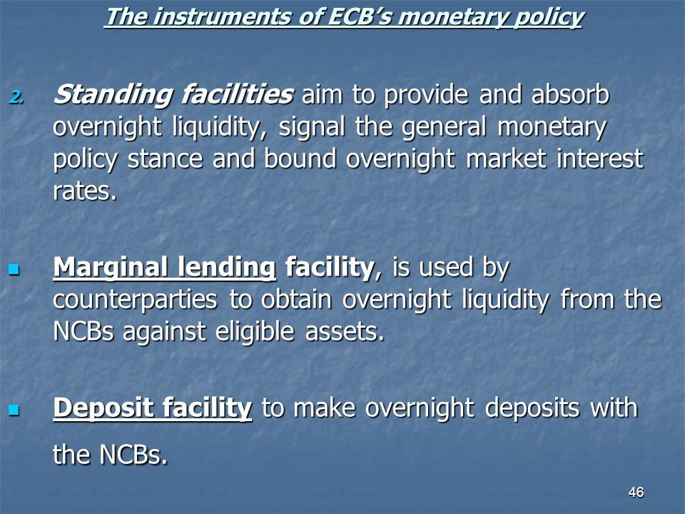The instruments of ECB's monetary policy
