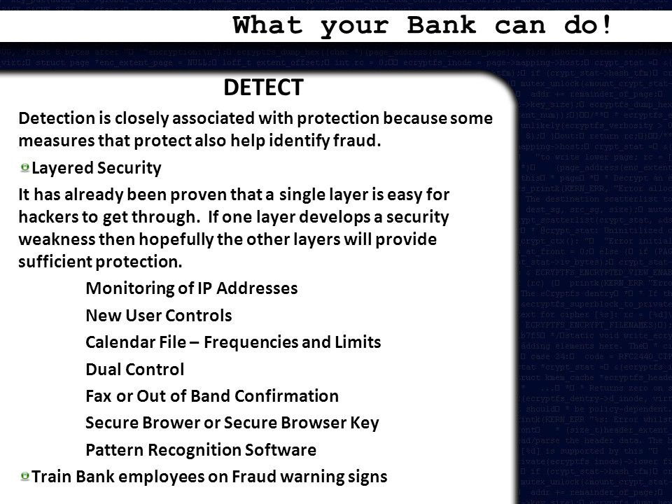 What your Bank can do! DETECT