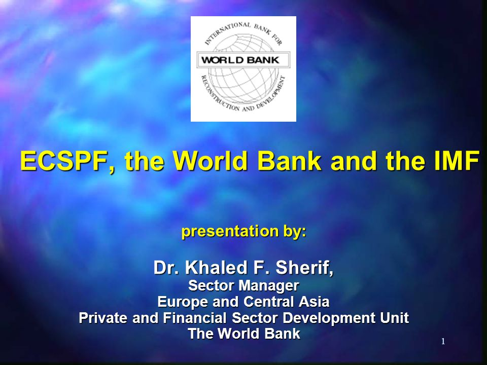 ECSPF, the World Bank and the IMF