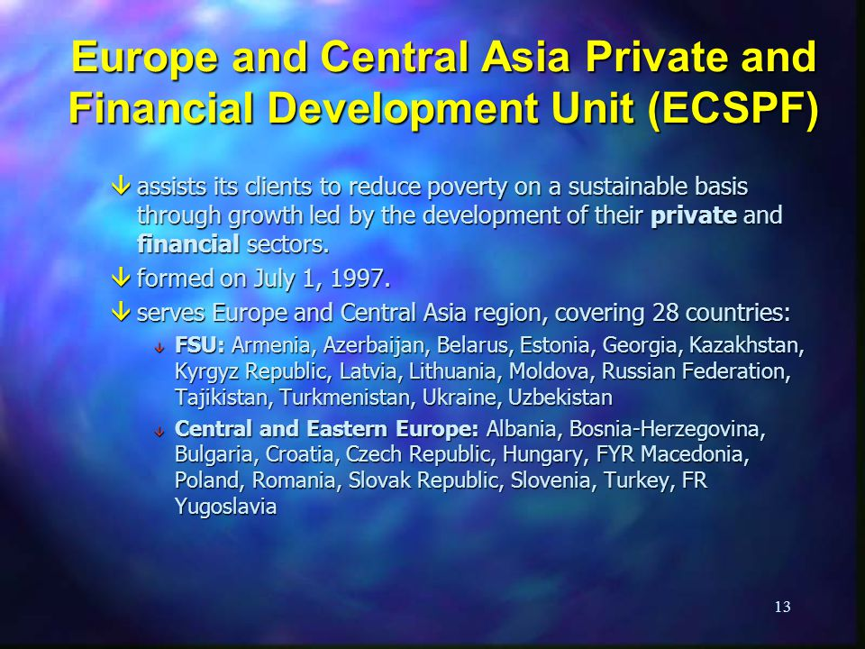 Europe and Central Asia Private and Financial Development Unit (ECSPF)